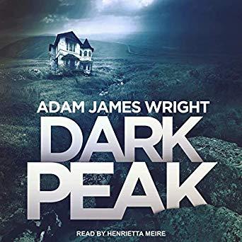 Dark Peak by Adam J. Wright