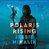 Polaris Rising by Jessie Mihalik