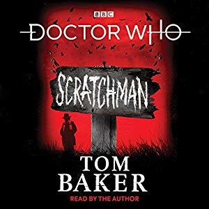 Scratchman by Tom Baker