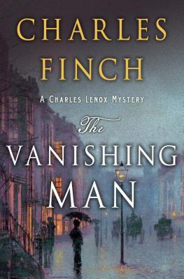 The Vanishing Man by Charles Finch