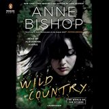 Wild Country by Anne Bishop
