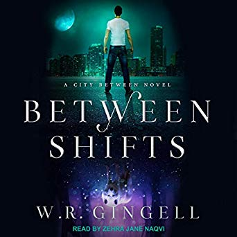 Between Shifts by W.R. Gingell