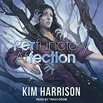PERfunctory AfFECTION by Kim Harrison