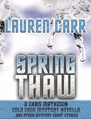 Spring Thaw and Other Mystery Short Stories by Lauren Carr