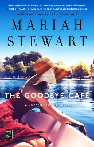 The Goodbye Café by Mariah Stewart