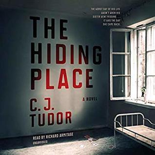 The Hiding Place: A Novel by C.J. Tudor