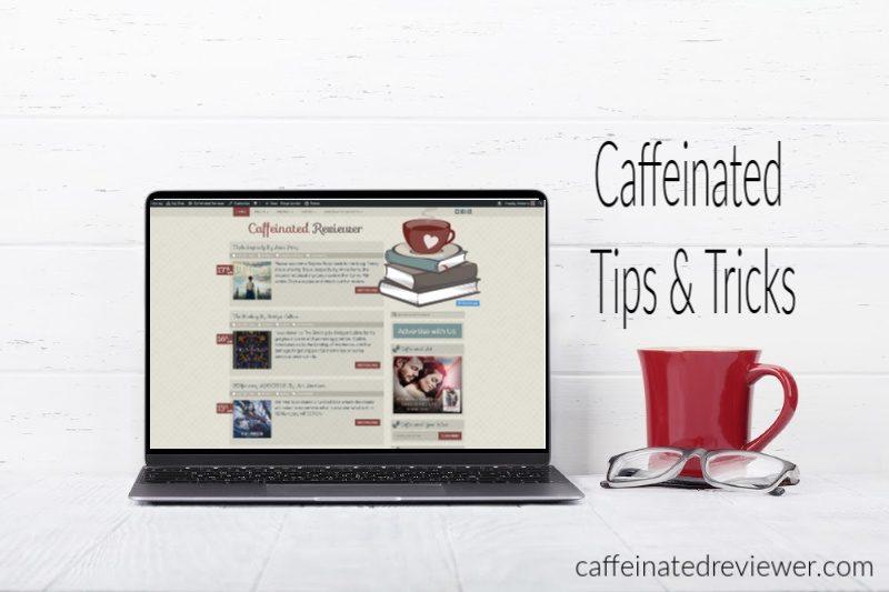 Caffeinated Tips & Tricks