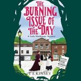 The Burning Issue of the Day by T.E. Kinsey