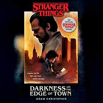 Darkness on the Edge of Town by Adam Christopher
