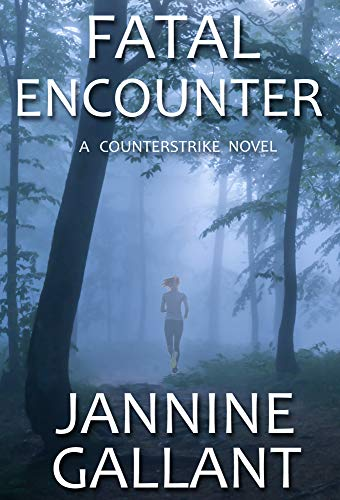 Fatal Encounter by Jannine Gallant