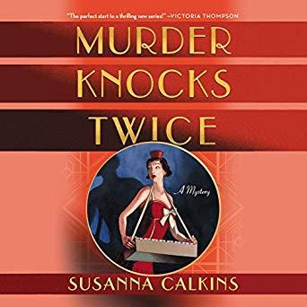Murder Knocks Twice by Susanna Calkins