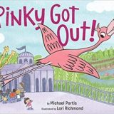 Nonna's Corner: Pinky Got Out! by Michael Portis