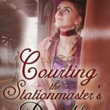 Courting the Stationmaster's Daughter by Juli D. Revezzo