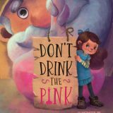 Nonna's Corner: Don't Drink the Pink by B.C.R. Fegan