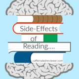 Side Effects of Reading….
