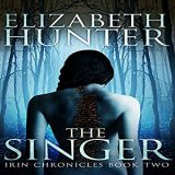 The Singer by Elizabeth Hunter