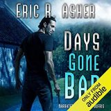 Days Gone Bad by Eric R. Asher