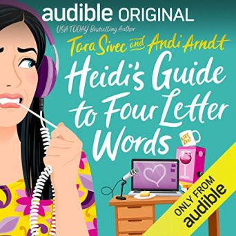 Heidi's Guide to Four Letter Words by Andi Arndt, Tara Sivec