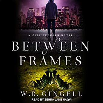 Between Frames by W.R. Gingell