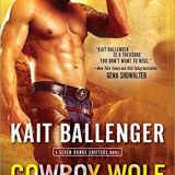 Cowboy Wolf Trouble by Kait Ballenger
