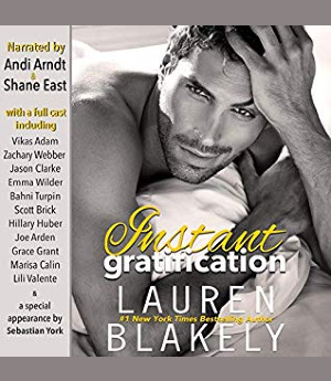 Instant Gratification & Satisfaction Guaranteed by Lauren Blakely