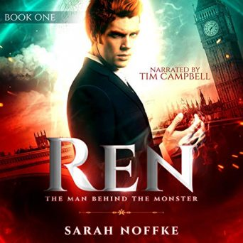 Ren: The Man Behind the Monster by Sarah Noffke