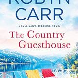 The Country Guesthouse by Robyn Carr
