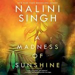 A Madness of Sunshine Audio