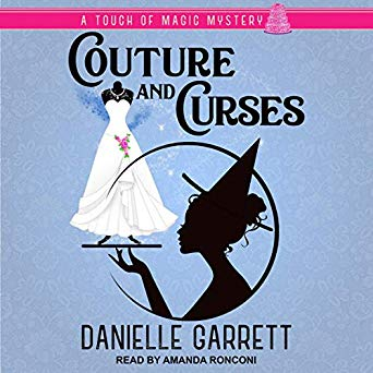 Couture and Curses by Danielle Garrett