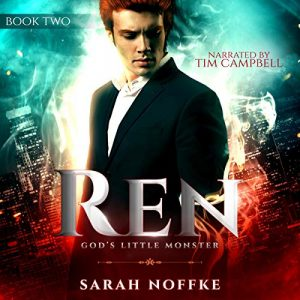 Ren: God's Little Monster by Sarah Noffke