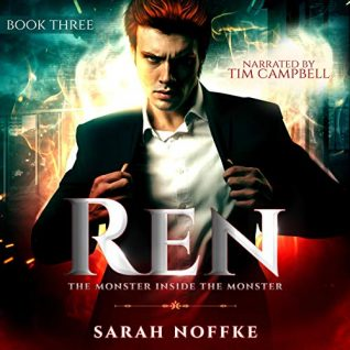Ren: The Monster Inside the Monster by Sarah Noffke