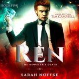 Ren: The Monster's Death by Sarah Noffke