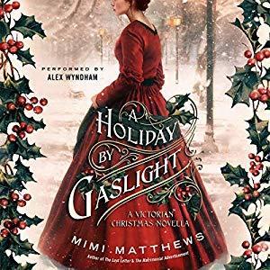 A Holiday By Gaslight by Mimi Matthews