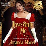 Love Only Me by Amanda Mariel