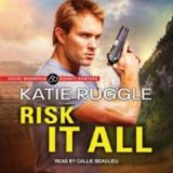 Risk It All by Katie Ruggle