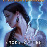Smoke Bitten by Patricia Briggs
