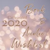 2020 book & audio on my squee list….