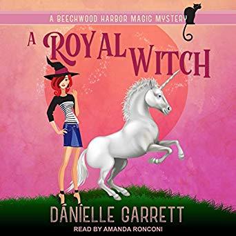 A Royal Witch by Danielle Garrett