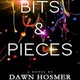 Bits & Pieces by Dawn Hosmer