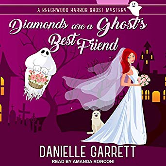 Diamonds Are a Ghost's Best Friend by Danielle Garrett
