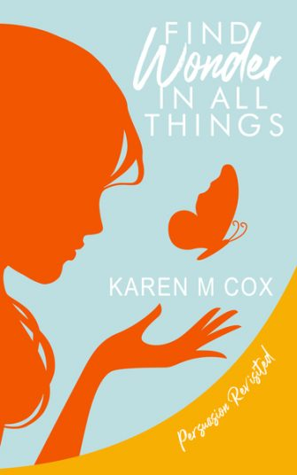 Find Wonder in All Things by Karen M. Cox