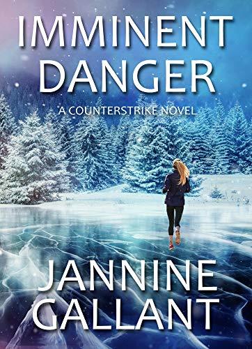 Imminent Danger by Jannine Gallant