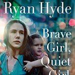 Brave Girl, Quiet Girl