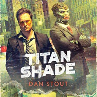 Titanshade by Dan Stout