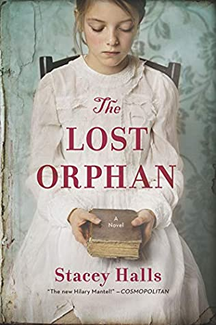 The Lost Orphan by Stacey Halls