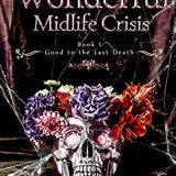 It's A Wonderful Midlife Crisis by Robyn Peterman
