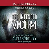 The Intended Victim by Alexandra Ivy