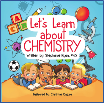 Let's Learn About Chemistry by Stephanie Ryan