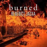Burned by Benedict Jacka