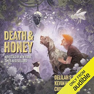 Death & Honey by Kevin Hearne, Chuck Wendig, Lila Bowen